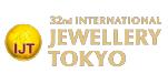 INTERNATIONAL JEWELLERY TOKYO IJT 2022, 33. ULUSLARARASI MÜCEVHER VE KUYUMCULUK FUARI